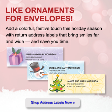 Like ornaments for envelopes!  Add a colorful, festive touch this holiday season with return address labels that bring smiles far and wide, and save you time.  Shop Address Labels Now.